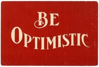 Be_optimistic
